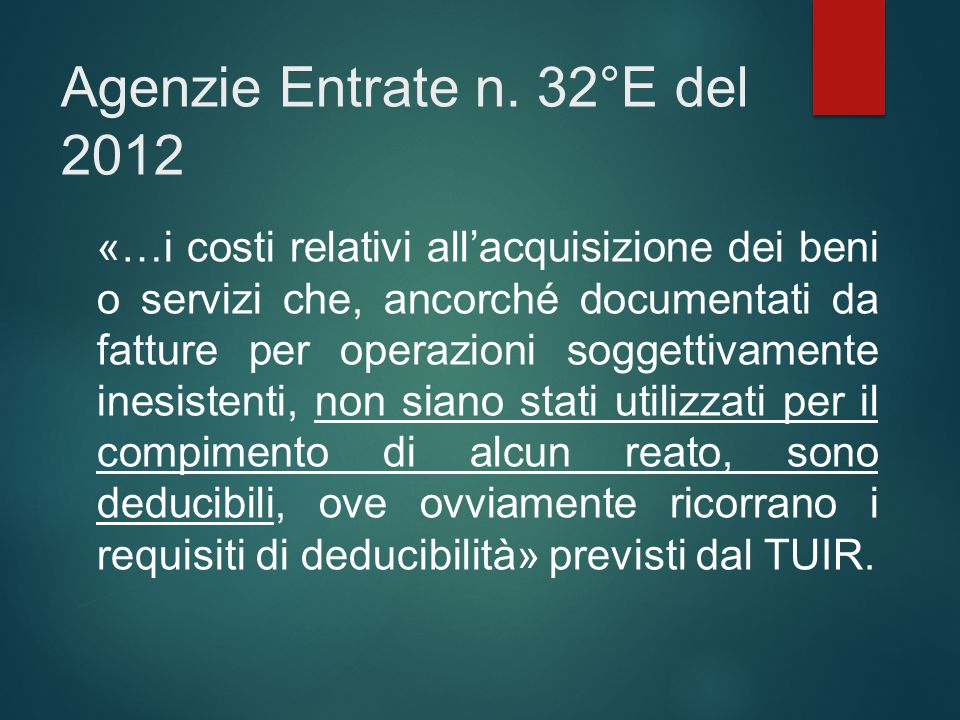 Agenzie Entrate n. 32°E del 2012