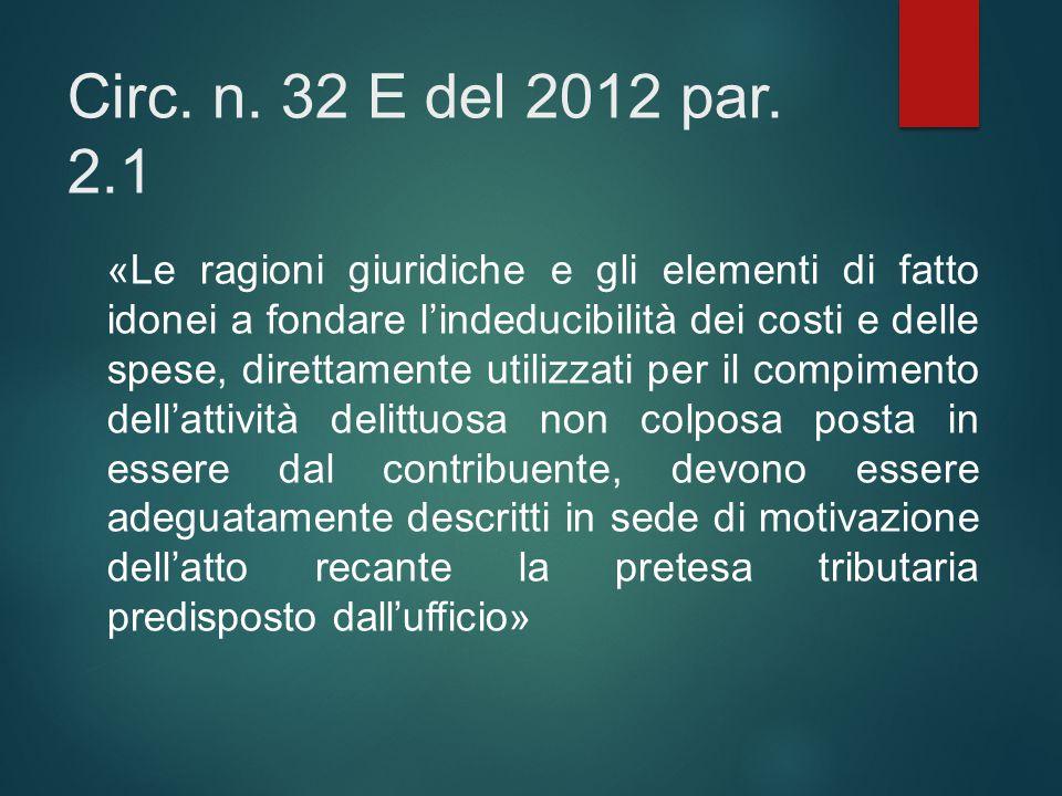 Circ. n. 32 E del 2012 par. 2.1