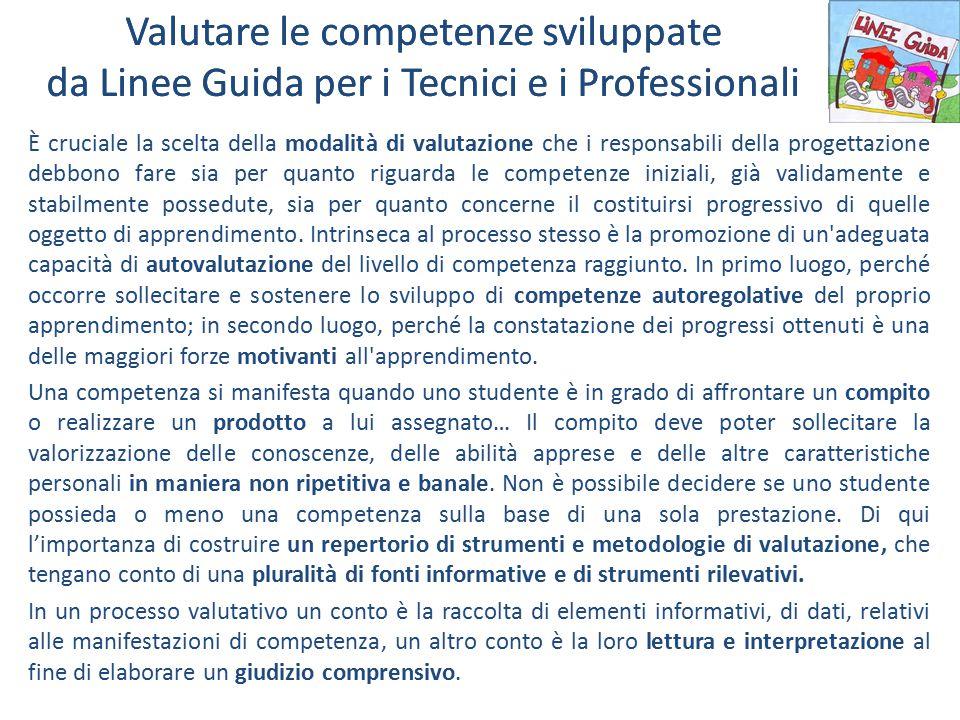Valutare le competenze sviluppate da Linee Guida per i Tecnici e i Professionali
