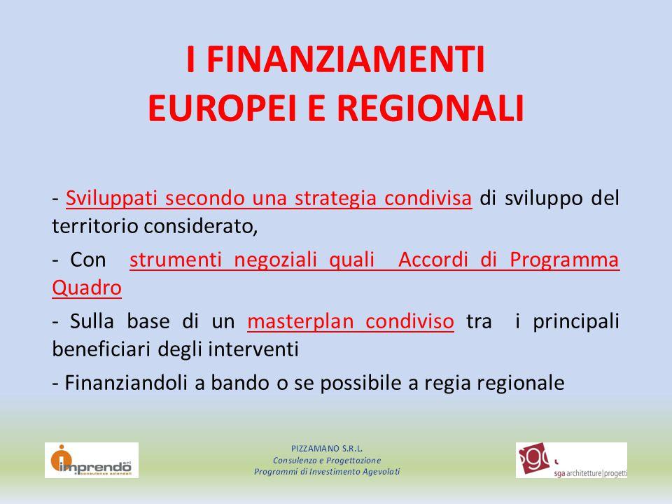 I FINANZIAMENTI EUROPEI E REGIONALI