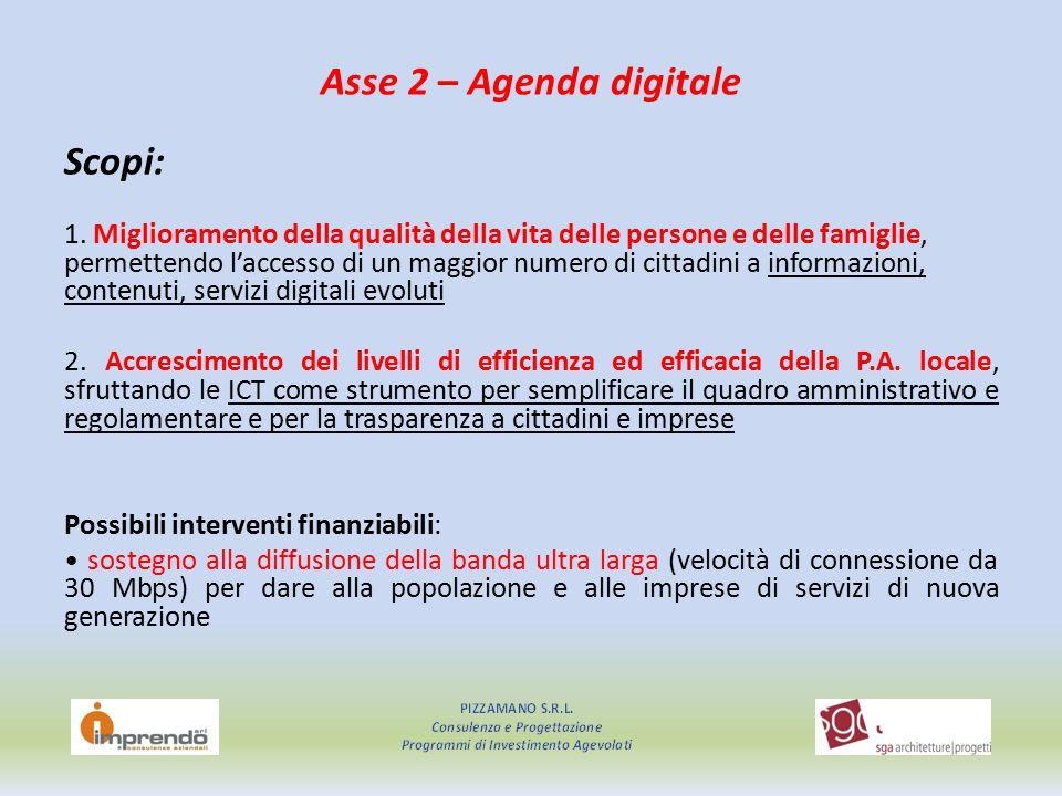 Asse 2 – Agenda digitale Scopi: