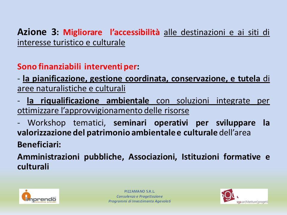 Azione 3: Migliorare l'accessibilità alle destinazioni e ai siti di interesse turistico e culturale