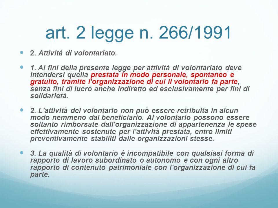 art. 2 legge n. 266/1991 2. Attività di volontariato.