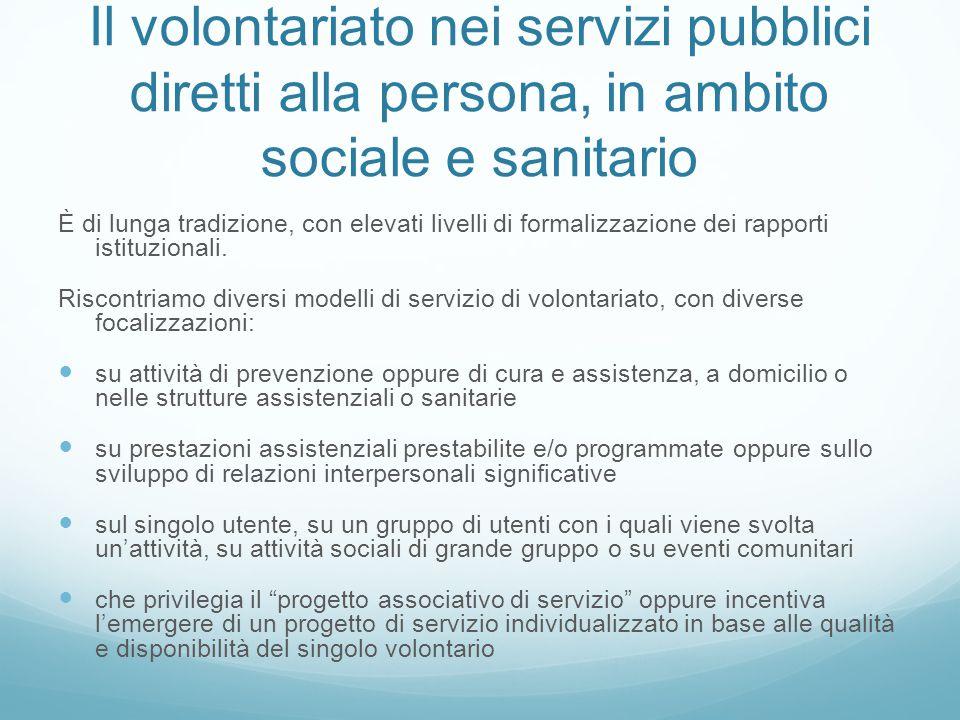 Il volontariato nei servizi pubblici diretti alla persona, in ambito sociale e sanitario