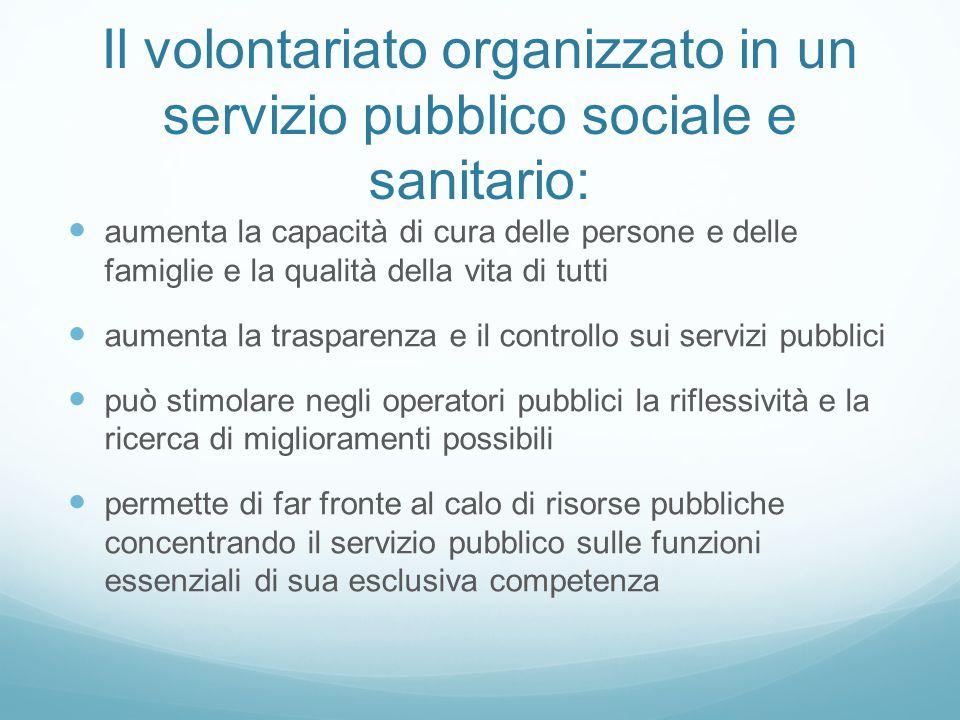 Il volontariato organizzato in un servizio pubblico sociale e sanitario: