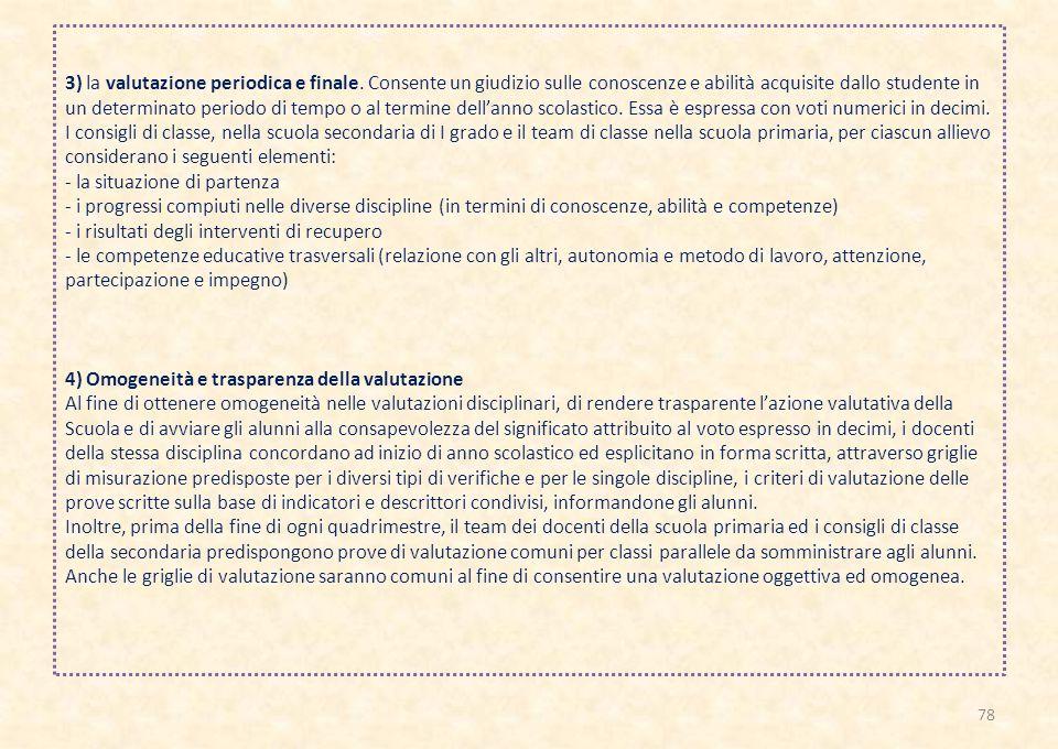 3) la valutazione periodica e finale