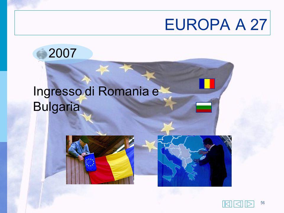 EUROPA A 27 2007 Ingresso di Romania e Bulgaria