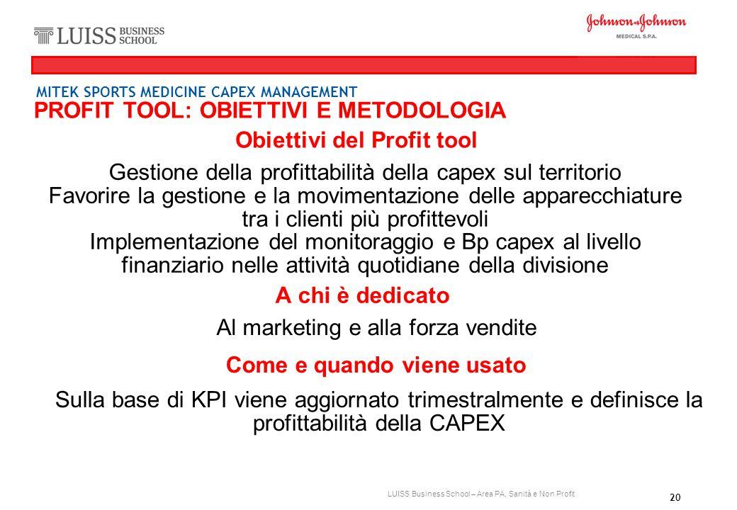 Obiettivi del Profit tool Come e quando viene usato