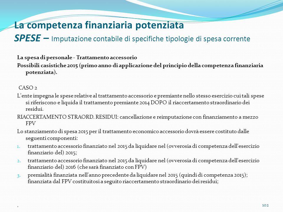 La competenza finanziaria potenziata SPESE – Imputazione contabile di specifiche tipologie di spesa corrente