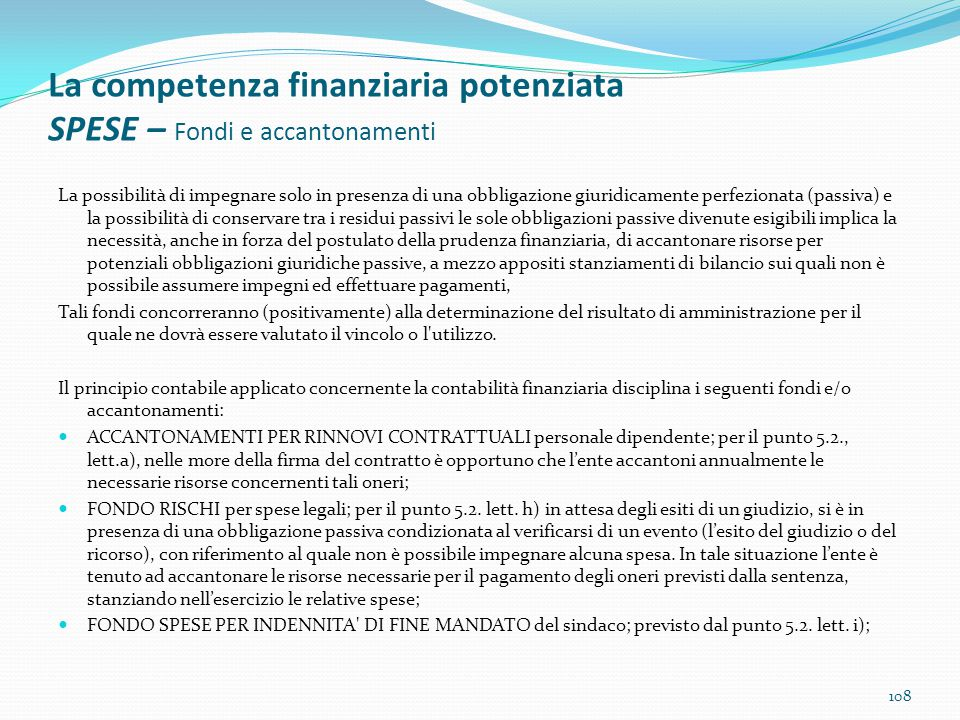 La competenza finanziaria potenziata SPESE – Fondi e accantonamenti