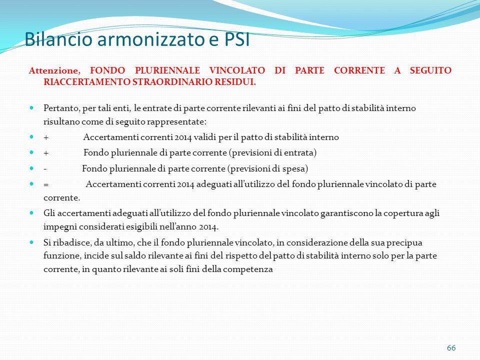 Bilancio armonizzato e PSI