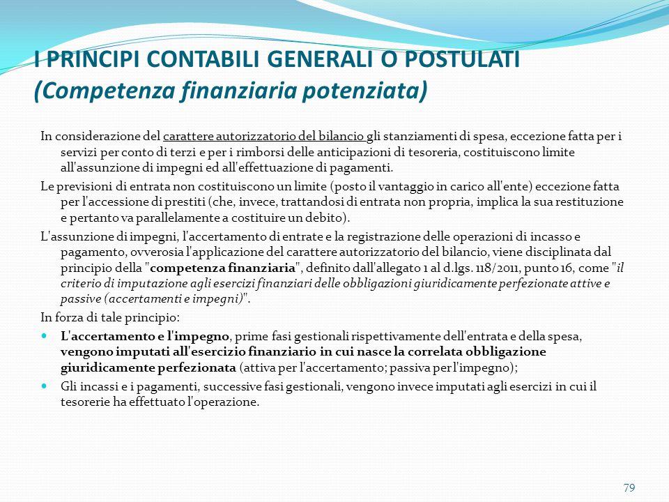 I PRINCIPI CONTABILI GENERALI O POSTULATI (Competenza finanziaria potenziata)
