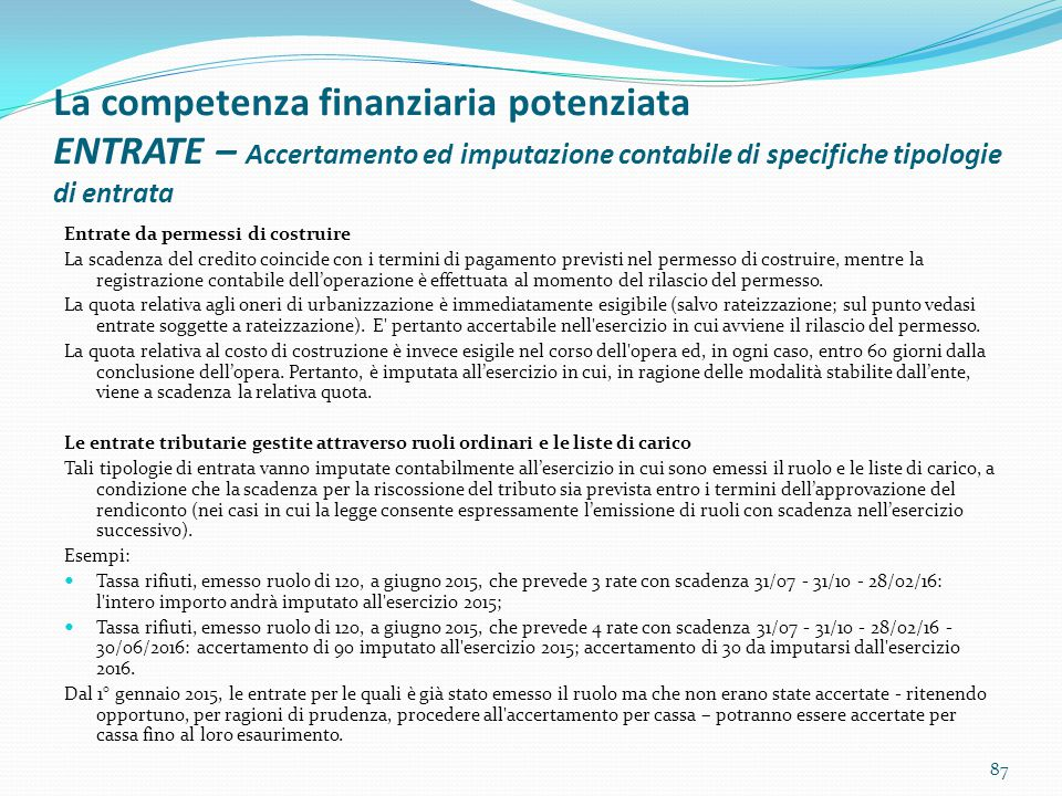 La competenza finanziaria potenziata ENTRATE – Accertamento ed imputazione contabile di specifiche tipologie di entrata
