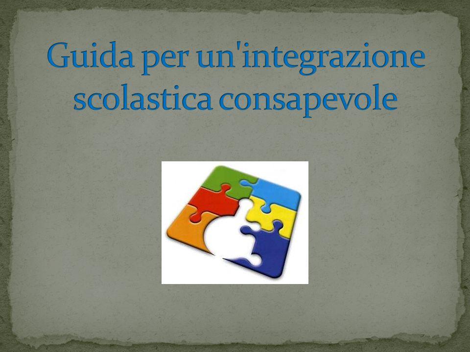 Guida per un integrazione scolastica consapevole