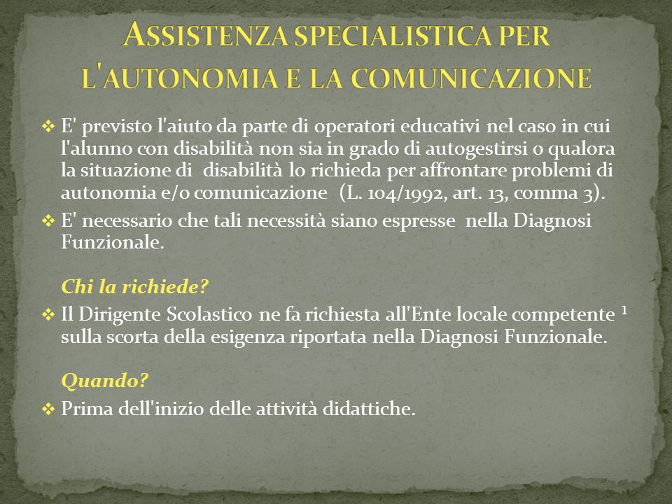 Assistenza specialistica per l autonomia e la comunicazione
