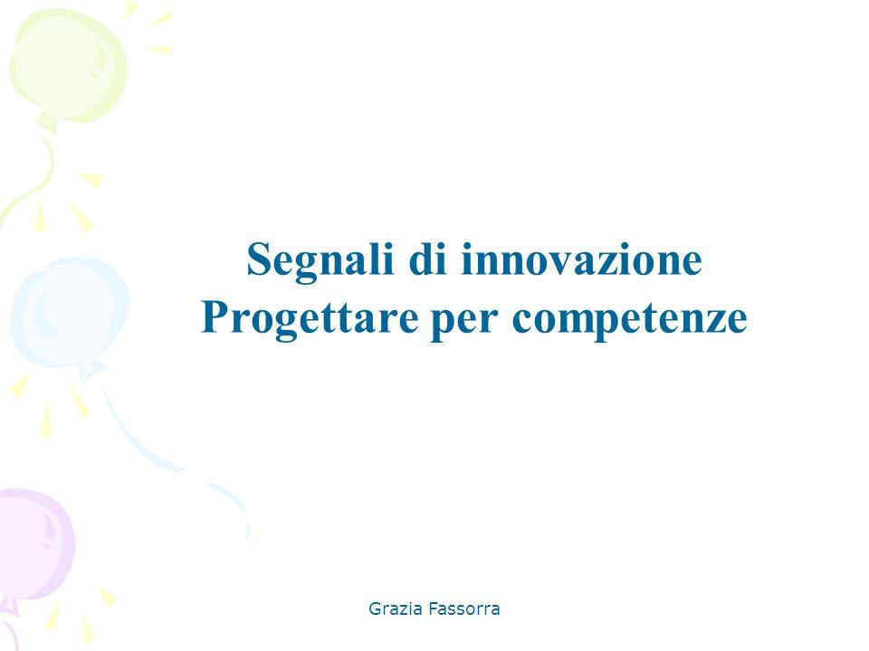 Segnali di innovazione Progettare per competenze