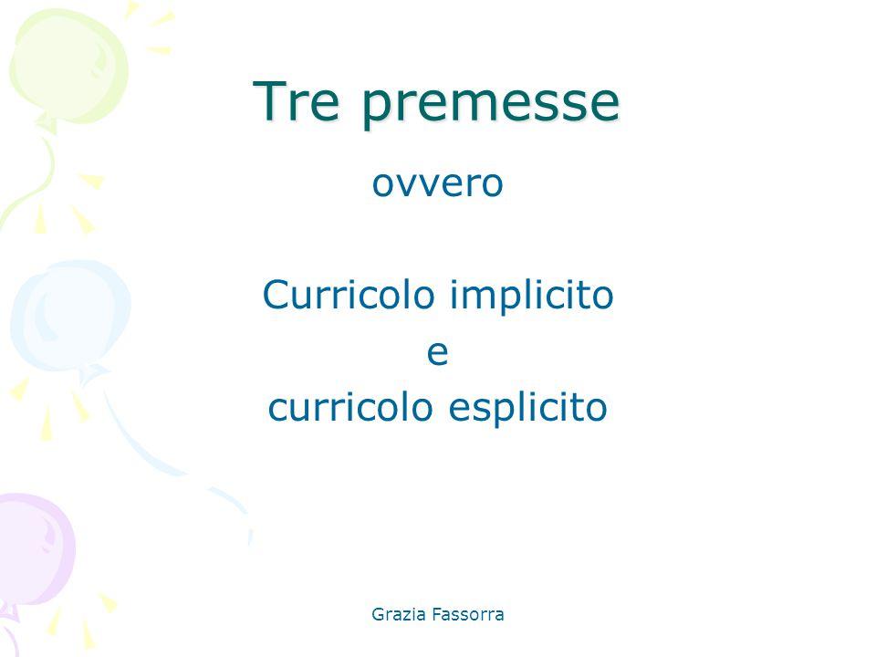 Tre premesse ovvero Curricolo implicito e curricolo esplicito