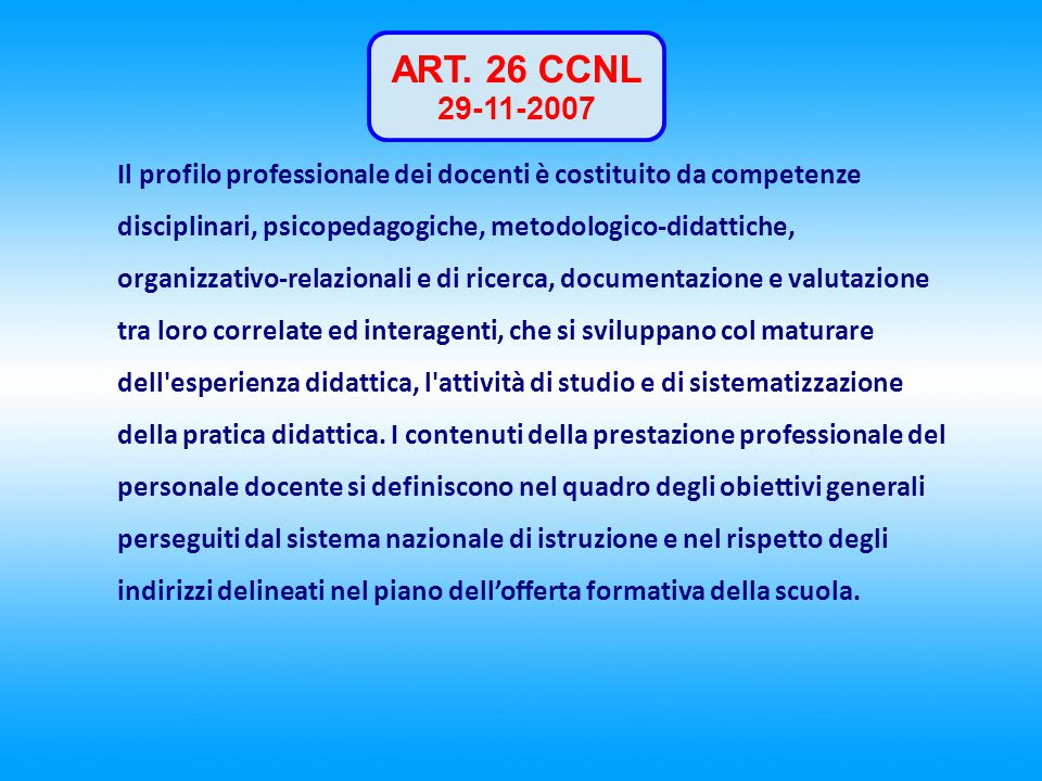 ART. 26 CCNL 29-11-2007.