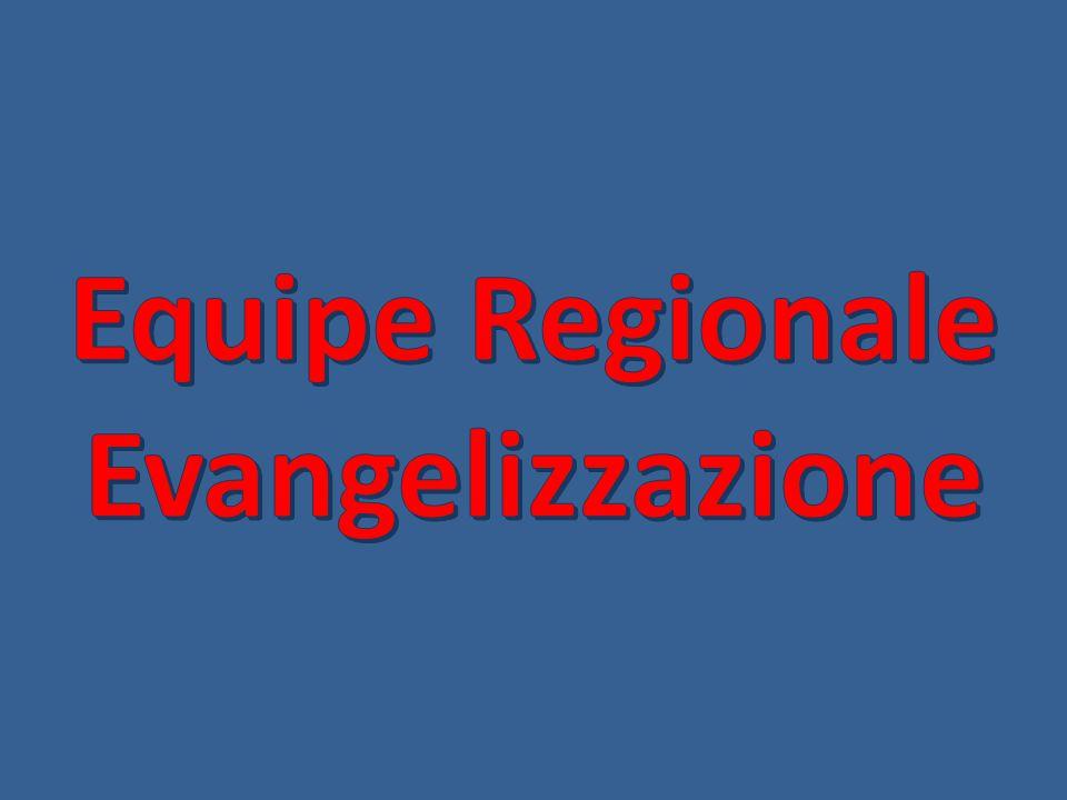 Equipe Regionale Evangelizzazione