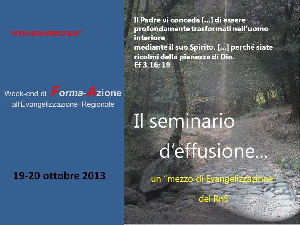 Il seminario d'effusione... 19-20 ottobre 2013