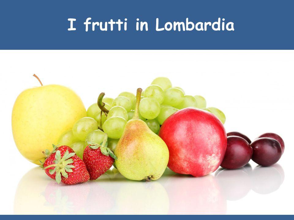 I frutti in Lombardia