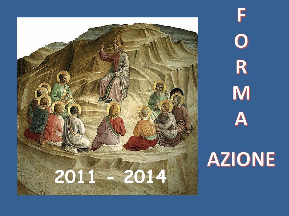 FORMA AZIONE 2011 - 2014