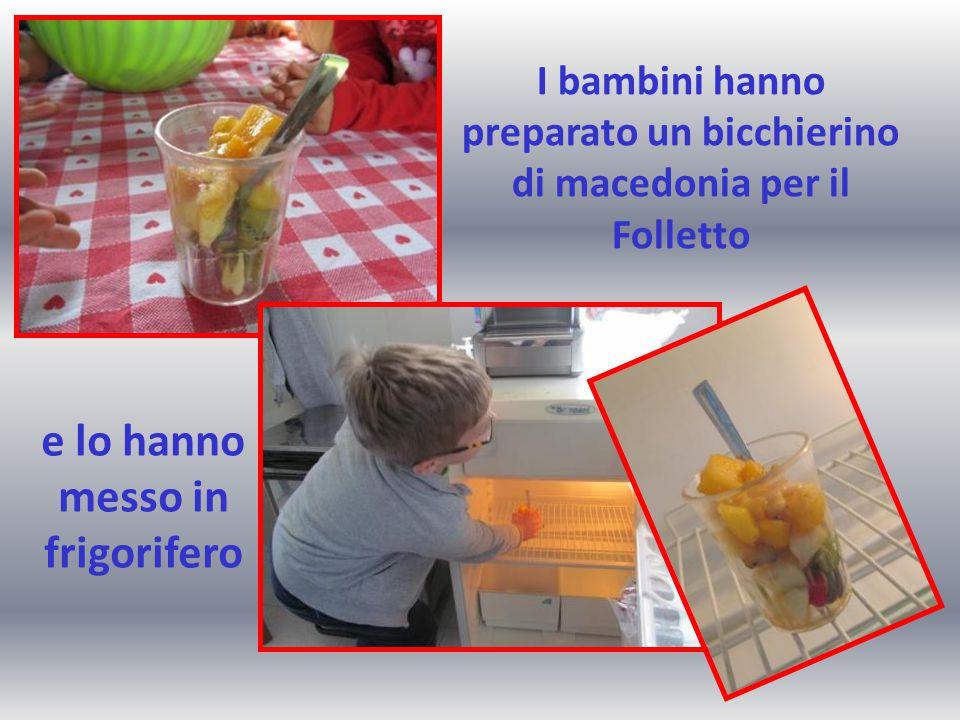 I bambini hanno preparato un bicchierino di macedonia per il Folletto