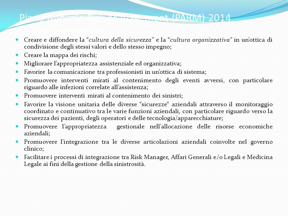 Piano Annuale Risk Management (PARM) 2014