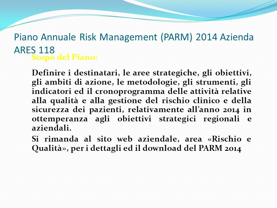 Piano Annuale Risk Management (PARM) 2014 Azienda ARES 118