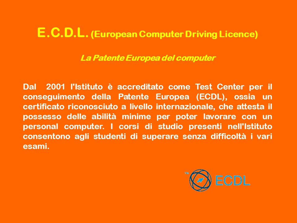 E.C.D.L. (European Computer Driving Licence)