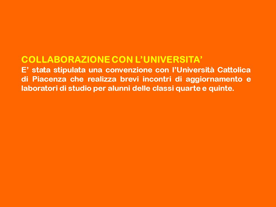 COLLABORAZIONE CON L'UNIVERSITA'
