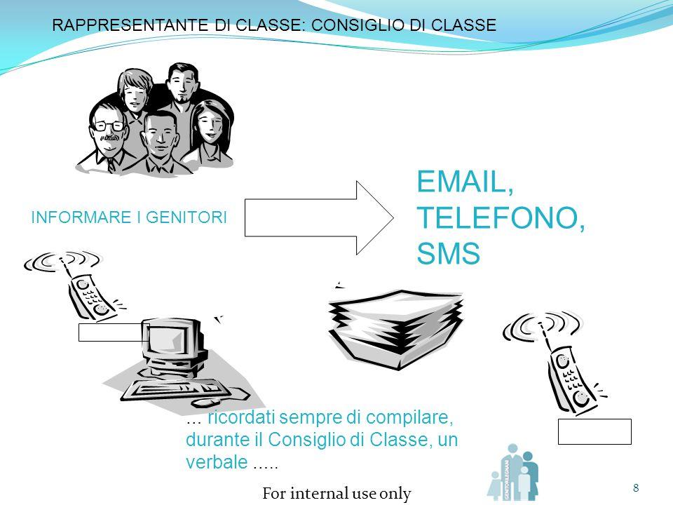 EMAIL, TELEFONO, SMS RAPPRESENTANTE DI CLASSE: CONSIGLIO DI CLASSE