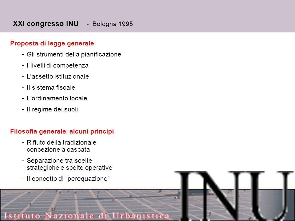 XXI congresso INU - Bologna 1995 Proposta di legge generale