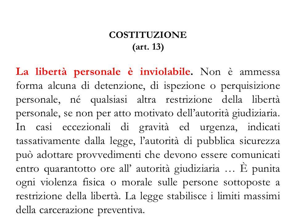 COSTITUZIONE (art. 13)