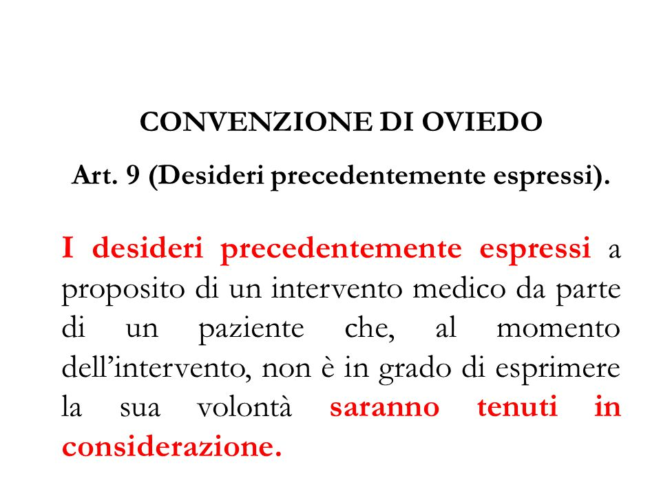 Art. 9 (Desideri precedentemente espressi).