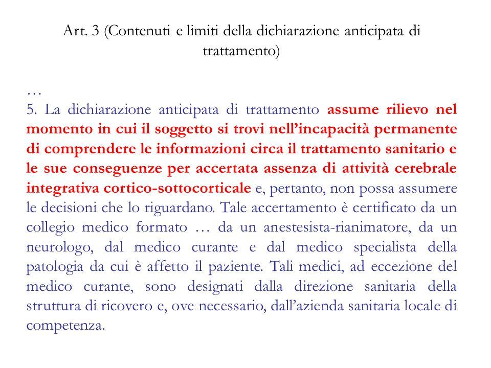 Art. 3 (Contenuti e limiti della dichiarazione anticipata di trattamento)