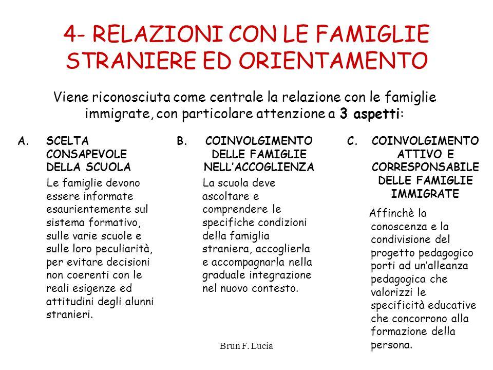 4- RELAZIONI CON LE FAMIGLIE STRANIERE ED ORIENTAMENTO