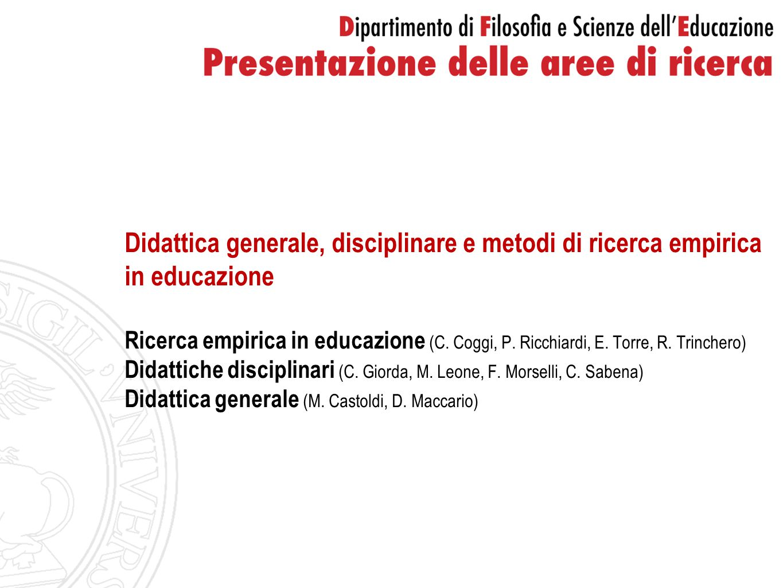 Didattica generale, disciplinare e metodi di ricerca empirica in educazione