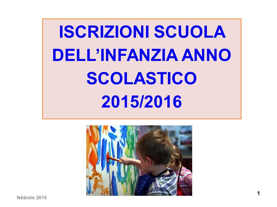 ISCRIZIONI SCUOLA DELL'INFANZIA ANNO SCOLASTICO 2015/2016