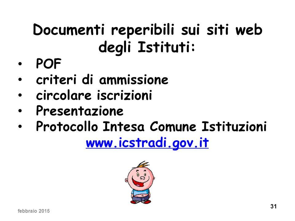 Documenti reperibili sui siti web degli Istituti: