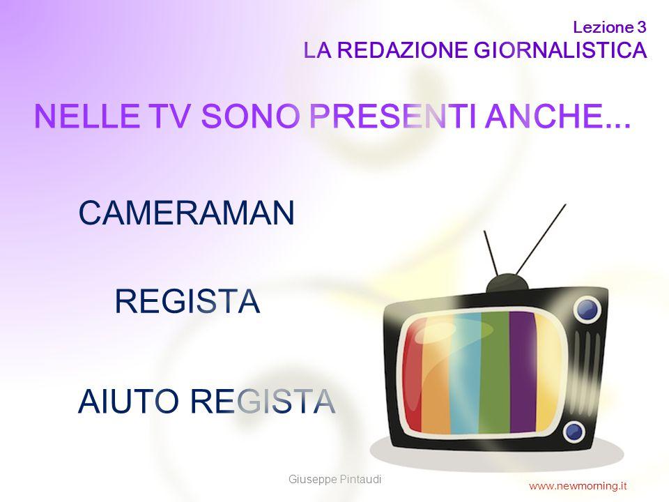 NELLE TV SONO PRESENTI ANCHE...