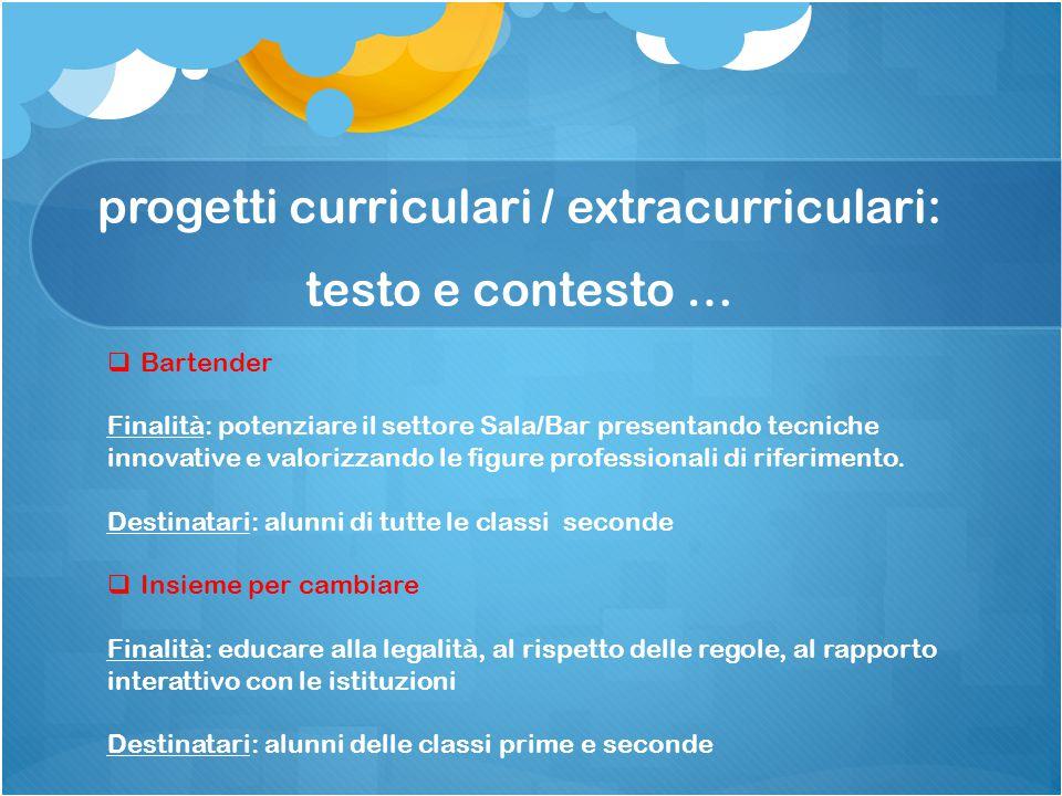 progetti curriculari / extracurriculari: testo e contesto …
