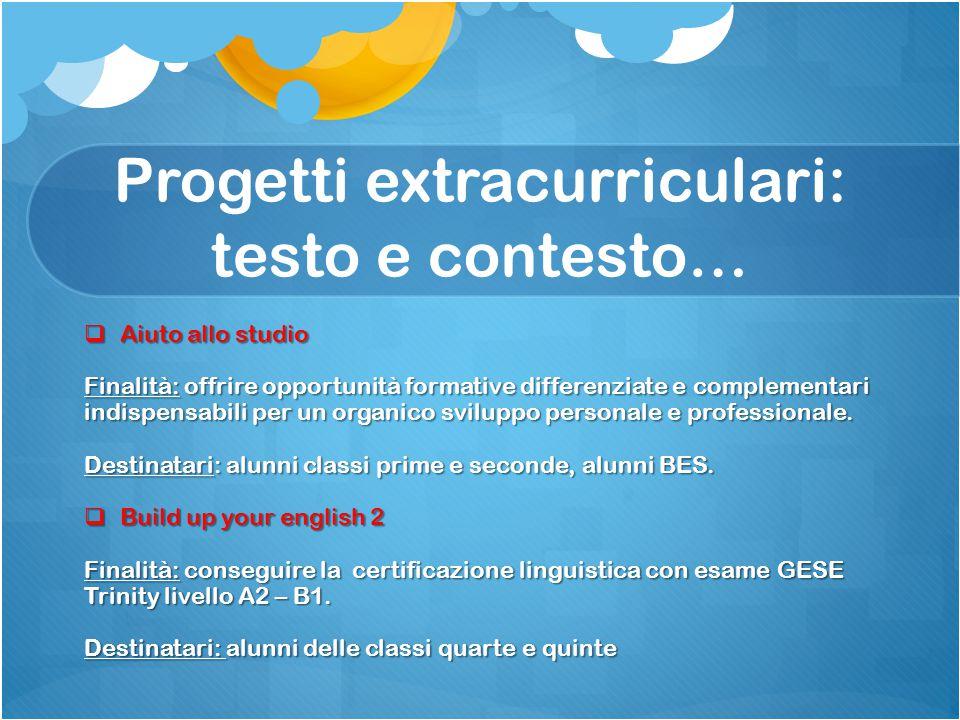 Progetti extracurriculari: testo e contesto…