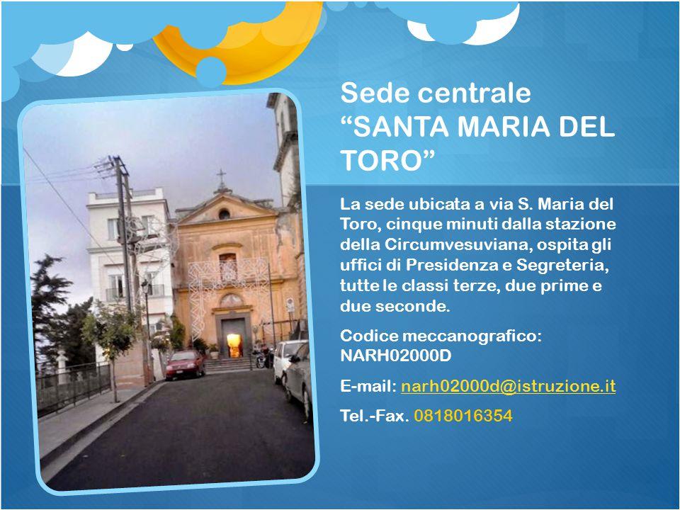 Sede centrale SANTA MARIA DEL TORO