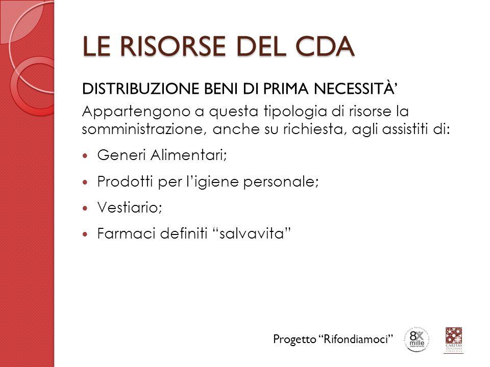 LE RISORSE DEL CDA DISTRIBUZIONE BENI DI PRIMA NECESSITÀ'