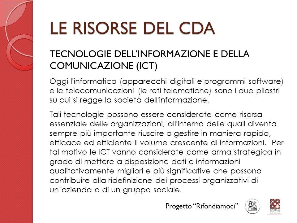 LE RISORSE DEL CDA TECNOLOGIE DELL'INFORMAZIONE E DELLA COMUNICAZIONE (ICT)