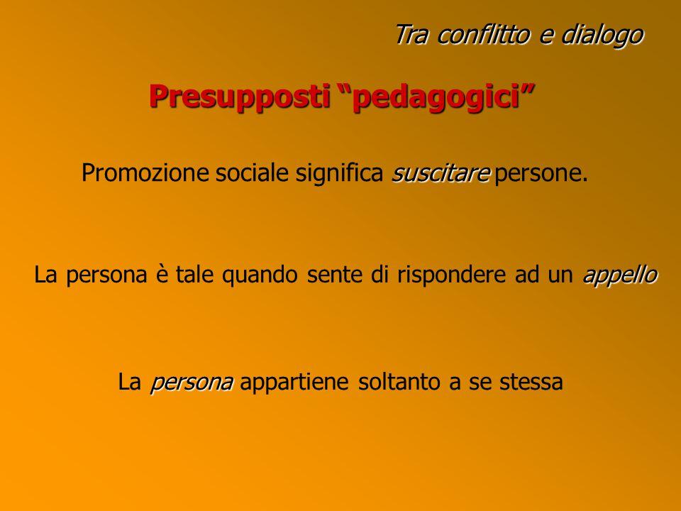 Presupposti pedagogici