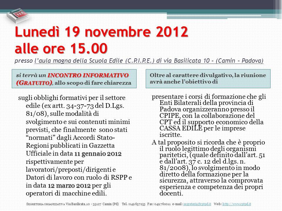 Lunedì 19 novembre 2012 alle ore 15