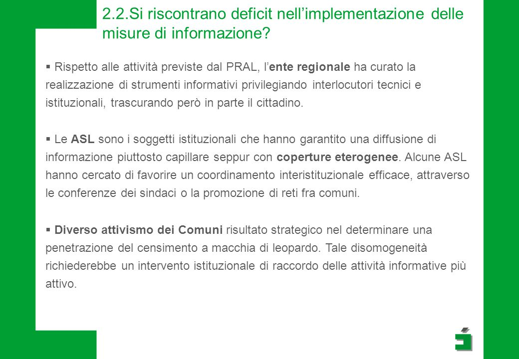 2.2.Si riscontrano deficit nell'implementazione delle misure di informazione