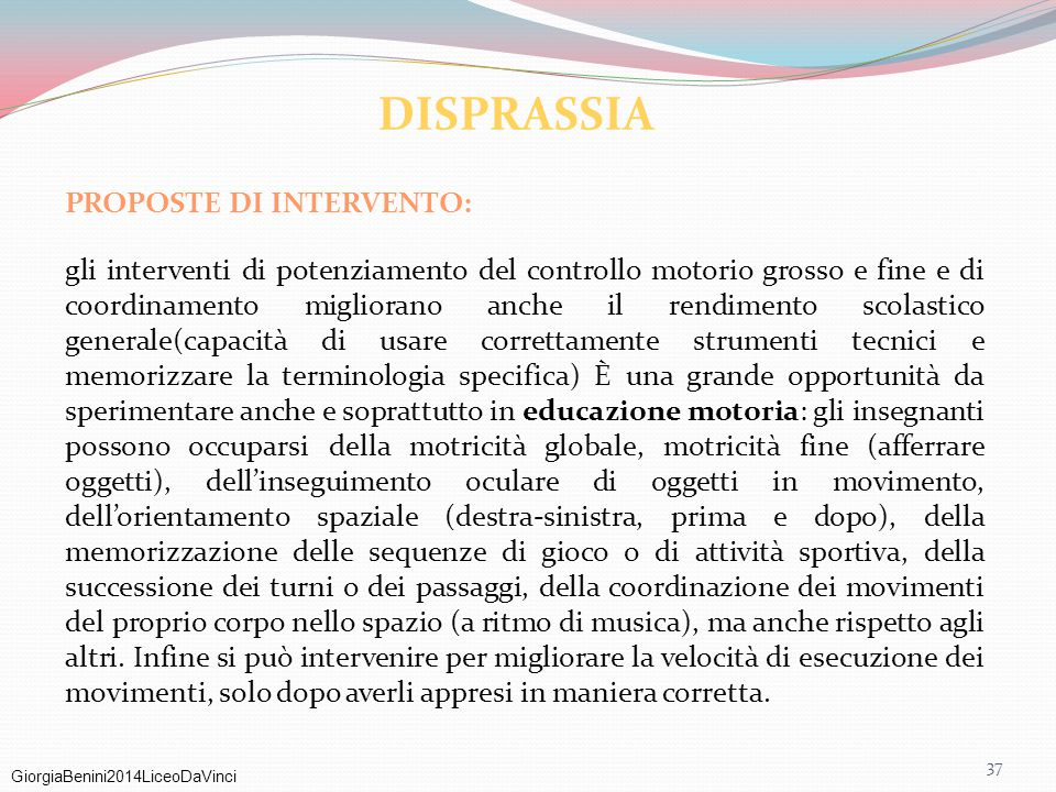 DISPRASSIA PROPOSTE DI INTERVENTO: